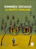 INSEE et Colette Galant - Données sociales : la société française - Edition 1999.