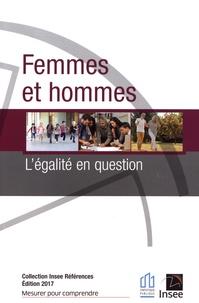 INSEE - Femmes et hommes, l'égalité en question.