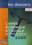 INSEE Franche-Comté - L'année économique et sociale en Franche-Comté.