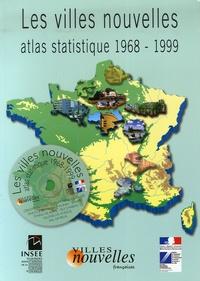 INSEE Ile-de-France - Les villes nouvelles - Atlas statistique 1968-1999. 1 Cédérom