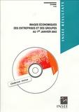 INSEE - Images économiques des entreprises et des groupes au 1er janvier 2003. 1 Cédérom