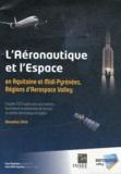 INSEE - L'aéronautique et l'espace en Aquitaine et Midi-Pyrénées, régions d'Aerospace Valley - Enquête 2010 auprès des sous-traitants, fournisseurs et prestataires de services du secteur aéronautique et spatial.