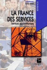 INSEE - La France des services - Services aux entreprises.