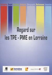 INSEE Lorraine - Regard sur les TPE-PME en Lorraine.