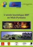 INSEE Midi-Pyrénées - L'année touristique 2007 en Midi-Pyrénées.
