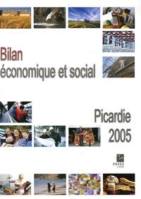 INSEE Picardie - Bilan économique et social Picardie 2005.