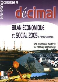 INSEE Poitou-Charentes - Bilan économique et social 2005 du Poitou-Charentes.