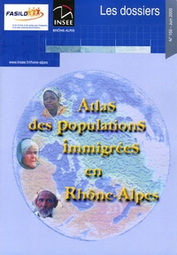 INSEE Rhône-Alpes - Atlas des populations immigrées en Rhône-Alpes.