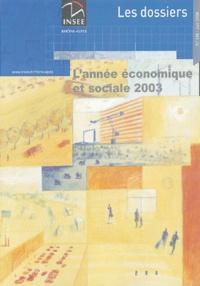 INSEE Rhône-Alpes - L'année économique et sociale 2003.