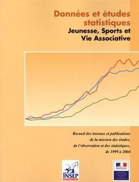 INSEP et  Ministère de la Jeunesse - Données et études statistiques Jeunesse, sports et vie associative - Recueil des travaux et publications de la Mission Statistique de 1999 à 2004.