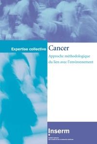 Inserm - Cancer : approche méthodologique du lien avec l'environnement.
