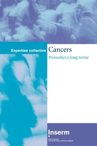 Inserm - Cancers : pronostics à long terme.