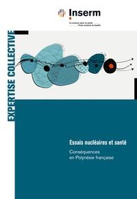 Inserm - Essais nucléaires et santé - Conséquences en Polynésie française.
