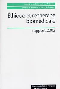 Inserm - Ethique et recherche biomédicale : rapport 2002.