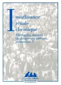 Insuffisance rénale chronique - Etiologies, moyens de diagnostic précoce, prévention ?.pdf