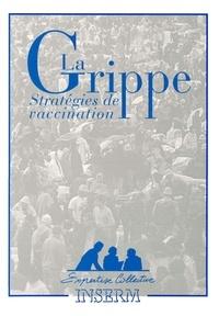 Inserm - La grippe - Stratégies de vaccination.