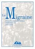 Inserm et Marie-Germaine Bousser - La migraine - Connaissances descriptives, traitements et prévention.