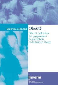 Inserm - Obésité : bilan et évaluation des programmes de prévention et de prise en charge.