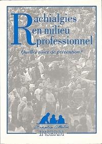 Rachialgies en milieu professionnel - Quelles voies de préventions ?.pdf