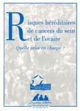 Inserm - Risques héréditaires de cancers du sein et de l'ovaire - Quelle prise en charge ?.
