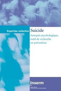 Inserm - Suicide : autopsie psychologique, outil de recherche en prévention.