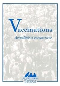 Vaccinations - Actualités et perspectives.pdf