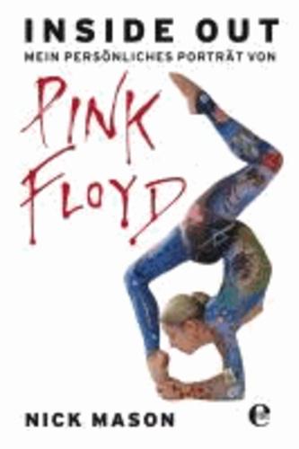 Inside out - Mein persönliches Porträt von Pink Floyd.