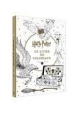Insight Editions - Harry Potter - Le livre de coloriage.