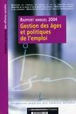 Inspection Générale Aff. Soc. - Gestion des âges et politiques de l'emploi - Rapport annuel 2004.