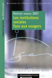 Deedr.fr Les institutions sociales face aux usagers. Rapport annuel 2001 Image