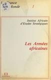 Institut africain d'études str - Les armées africaines.