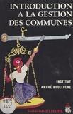 Institut André Boulloche - Introduction à la gestion des communes.