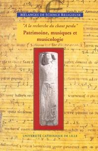 """Jean-François Goudesenne et Ike De Loos - Mélanges de Science Religieuse Tome 61 N° 1 Janvier : """"A la recherche du chant perdu"""" - Patrimoine, musiques et musicologie."""