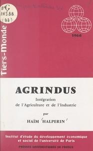 Institut d'Étude du Développem et Haïm Halperin - Agrindus - Intégration de l'agriculture et de l'industrie.