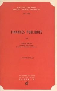 Institut d'études politiques d et Gabriel Pallez - Finances publiques - 1961-1962.