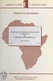Institut d'études politiques d et Abbas Haji - L'État et les crises d'intégration nationale en Éthiopie contemporaine.
