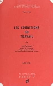 Institut d'études politiques d et Pierre Waline - Les conditions du travail (1).