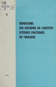 Institut d'études politiques d et Paul Ourliac - Répertoire des diplômés de l'Institut d'études politiques de Toulouse.
