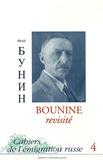 Claire Hauchard - Cahiers de l'émigration russe N° 4 : Bounine revisité.