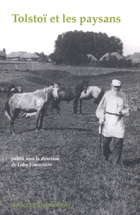 Luba Jurgenson - Cahiers Léon Tolstoï N° 17 : Tolstoï et les paysans.