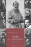 Luba Jurgenson et Michel Aucouturier - Cahiers Léon Tolstoï N° 18 : Tolstoï et ses adversaires.