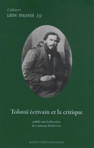 Catherine Depretto - Cahiers Léon Tolstoï N° 19 : Tolstoï écrivain et la critique.