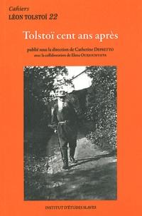 Catherine Depretto - Cahiers Léon Tolstoï N° 22 : Tolstoï cent ans après.