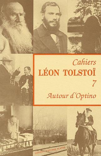 Antoine Nivière - Cahiers Léon Tolstoï N° 7 : Autour d'Optino.