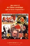 Pascale Melani - La Revue russe N° 41/2013 : Que reste-t-il de l'Union soviétique dans la Russie d'aujourd'hui ?.
