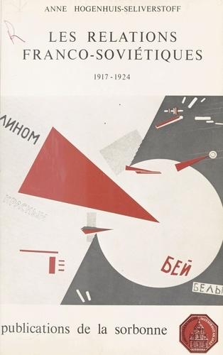 Les Relations franco-soviétiques (1917-1924)