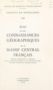 Institut de géographie de la F - État de nos connaissances géographiques sur le Massif central français.