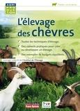 Institut de l'élevage - L'élevage des chèvres.