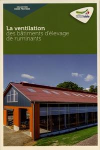 Institut de l'élevage - La ventilation des bâtiments d'élevage de ruminants.