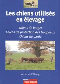 Institut de l'élevage et Marie-Catherine Leclerc - Les chiens utilisés en élevage.